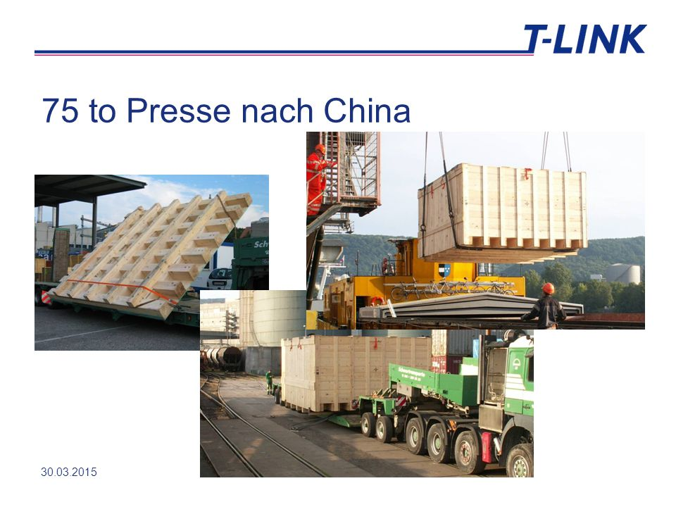 75 to Presse nach China 30.03.2015T-LINK MANAGEMENT AG