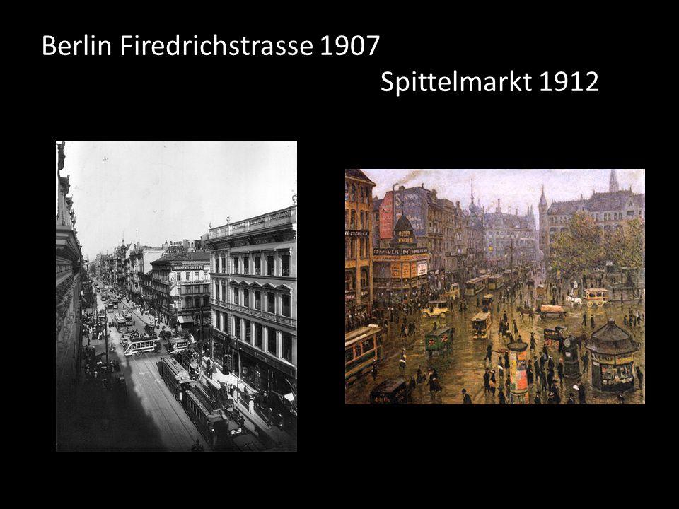 Berlin Firedrichstrasse 1907 Spittelmarkt 1912