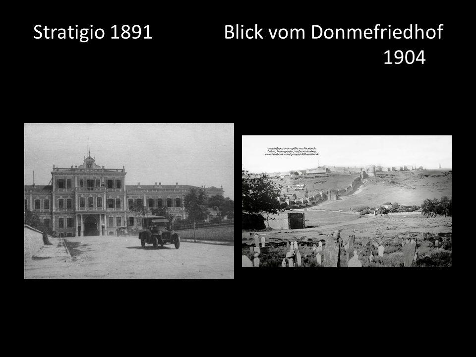 Stratigio 1891 Blick vom Donmefriedhof 1904