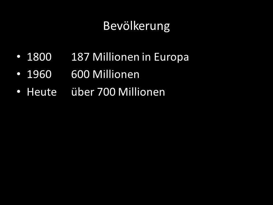 1789 London 1 Million 1851 2.651.939 größte Stadt Europas 1789 Paris500.000 18762.000.000 1921 3.000.000
