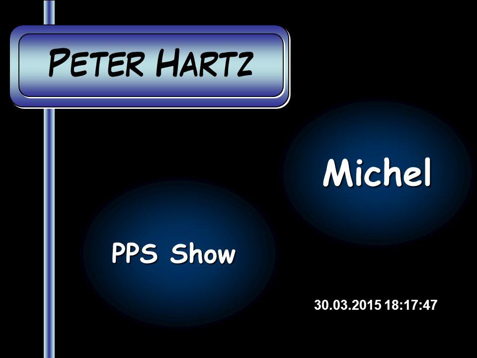Peter Hartz Peter Hartz 30.03.2015 18:19:26 PPS Show Michel