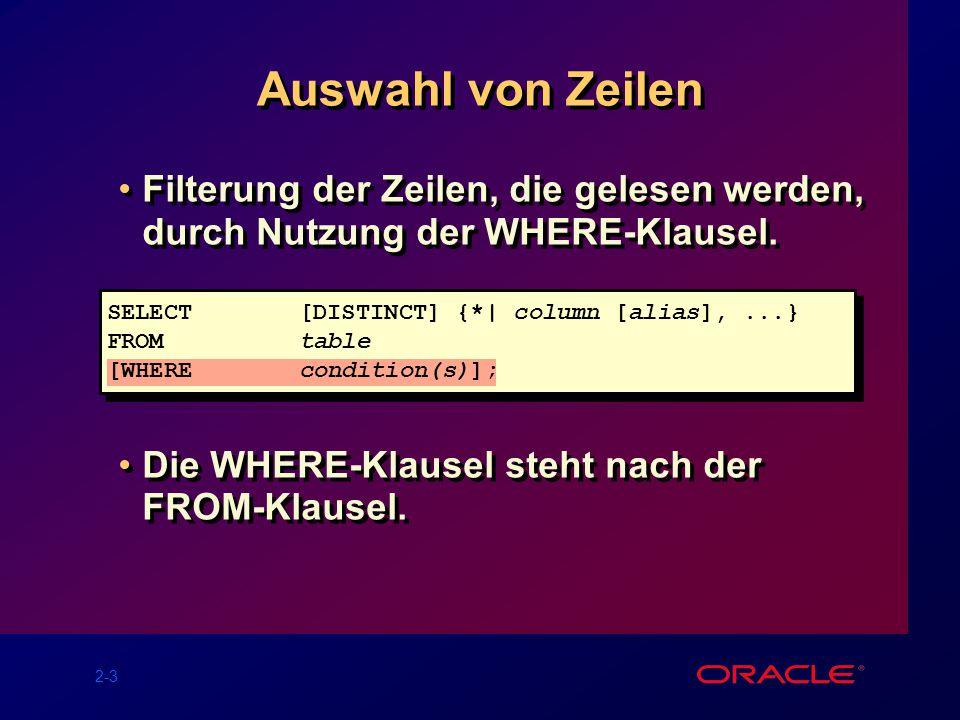 2-4 Nutzung der WHERE-Klausel SQL> SELECT ename, job, deptno 2 FROM emp 3 WHERE job= CLERK ; ENAME JOB DEPTNO ---------- --------- --------- JAMES CLERK 30 SMITH CLERK 20 ADAMS CLERK 20 MILLER CLERK 10