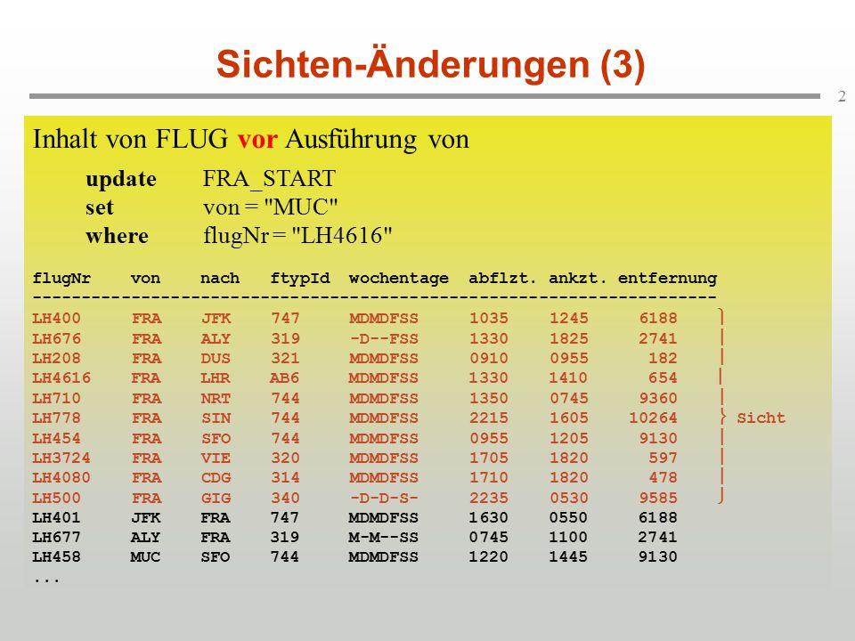 2 Sichten-Änderungen (3) Inhalt von FLUG vor Ausführung von updateFRA_START setvon =