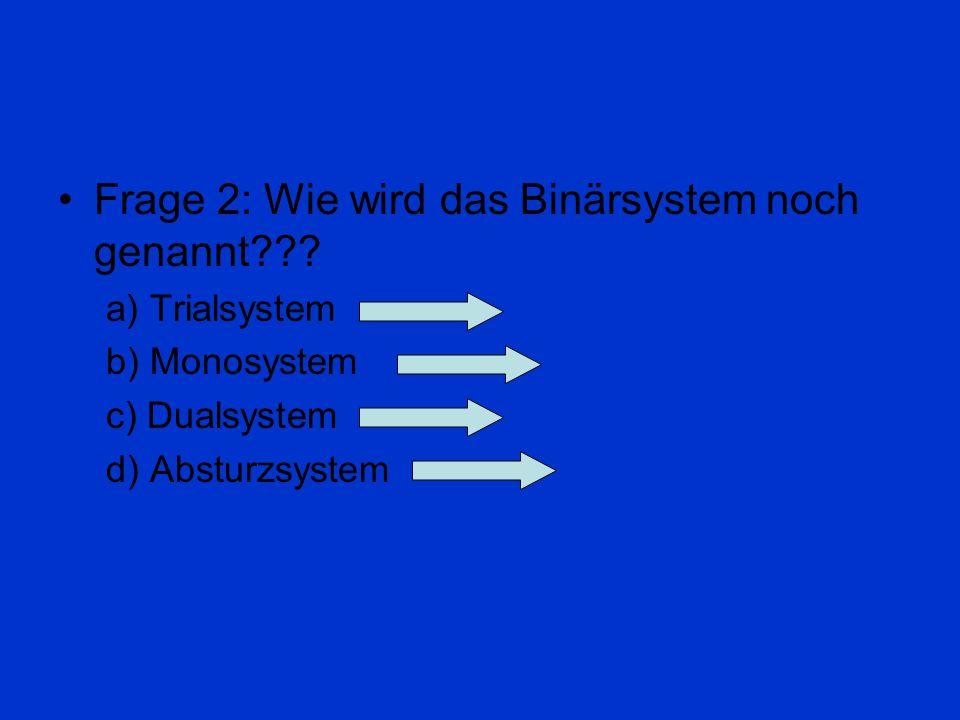 Jetzt noch ein paar Fragen Frage 1: Wie hieß die um 1100 v.Chr. benutzte Rechenmaschine??? a)Calculi b)Abakus c)Rechenschieber d)Laptop