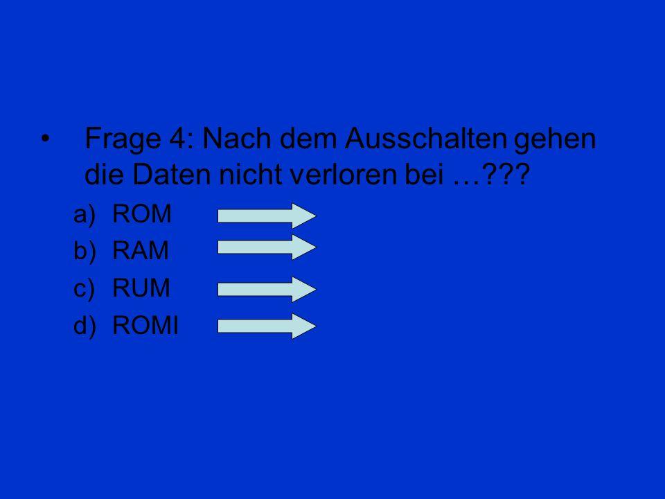 Frage 3: Wann wurde der Zuse 1 (Z1) gebaut??? a)1936 b)1941 c)1987 d)2004