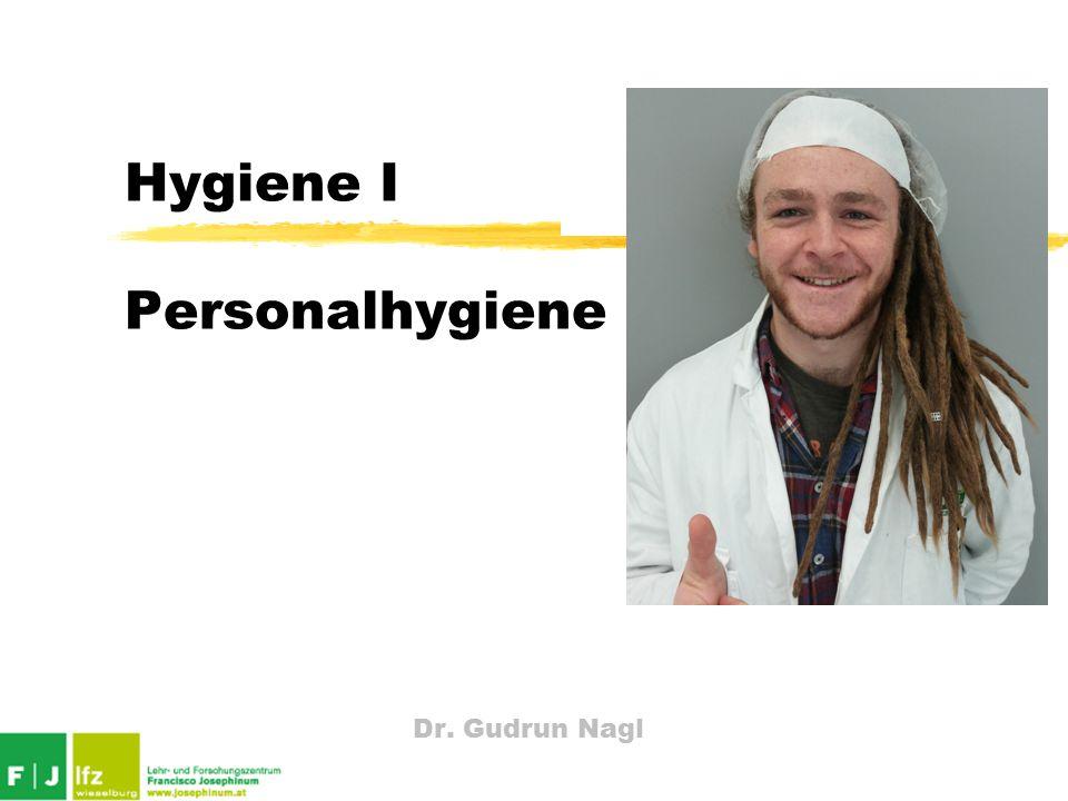 Dr. Gudrun Nagl Hygiene I Personalhygiene
