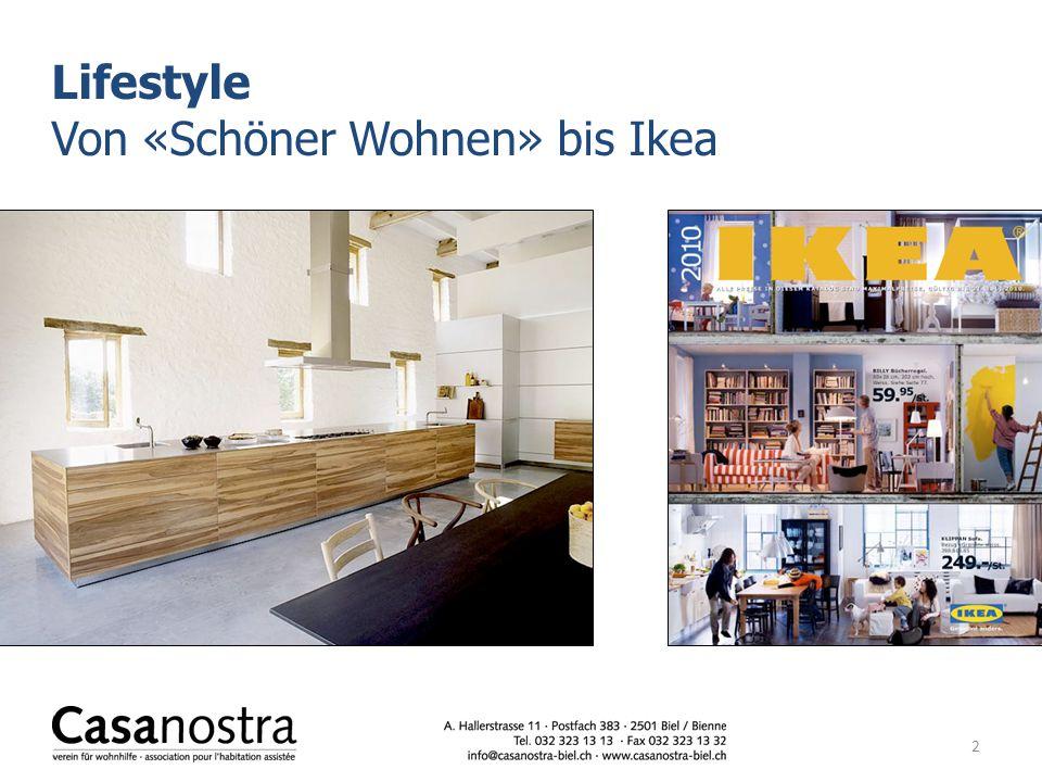 Lifestyle Von «Schöner Wohnen» bis Ikea 2