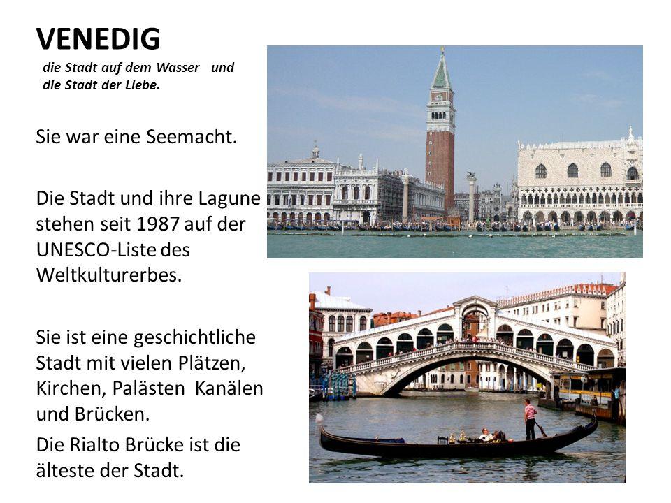 VENEDIG die Stadt auf dem Wasser und die Stadt der Liebe. Sie war eine Seemacht. Die Stadt und ihre Lagune stehen seit 1987 auf der UNESCO-Liste des W