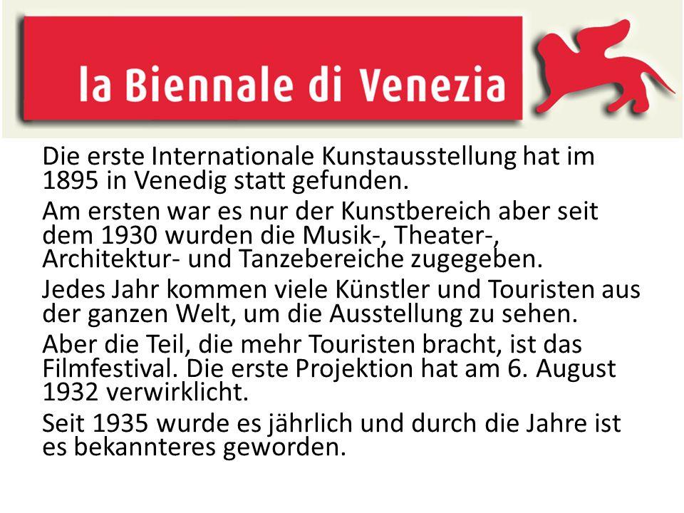 Die erste Internationale Kunstausstellung hat im 1895 in Venedig statt gefunden. Am ersten war es nur der Kunstbereich aber seit dem 1930 wurden die M