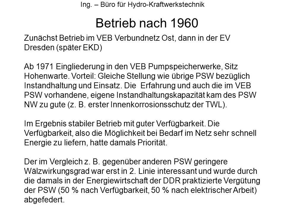 Betrieb nach 1960 Ing. – Büro für Hydro-Kraftwerkstechnik Zunächst Betrieb im VEB Verbundnetz Ost, dann in der EV Dresden (später EKD) Ab 1971 Einglie
