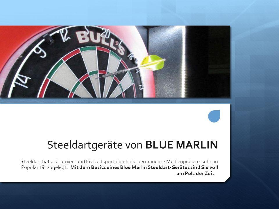 Steeldartgeräte von BLUE MARLIN Steeldart hat als Turnier- und Freizeitsport durch die permanente Medienpräsenz sehr an Popularität zugelegt. Mit dem