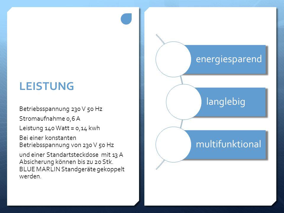 AKTIONSPREIS ZUR MARKTEINFÜHRUNG BLUE-MARLIN Standgerät: € 3315,-  Incl.