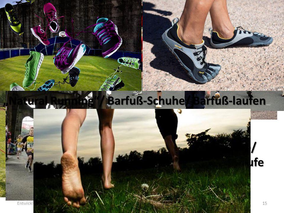 """Trends im Laufsport Entwicklungen und Trends in der Leichtathletik15 Nordic Walking/ Nordic Running Volksläufe/ Straßenläufe """"Natural Running / Barfuß-Schuhe/ Barfuß-laufen"""
