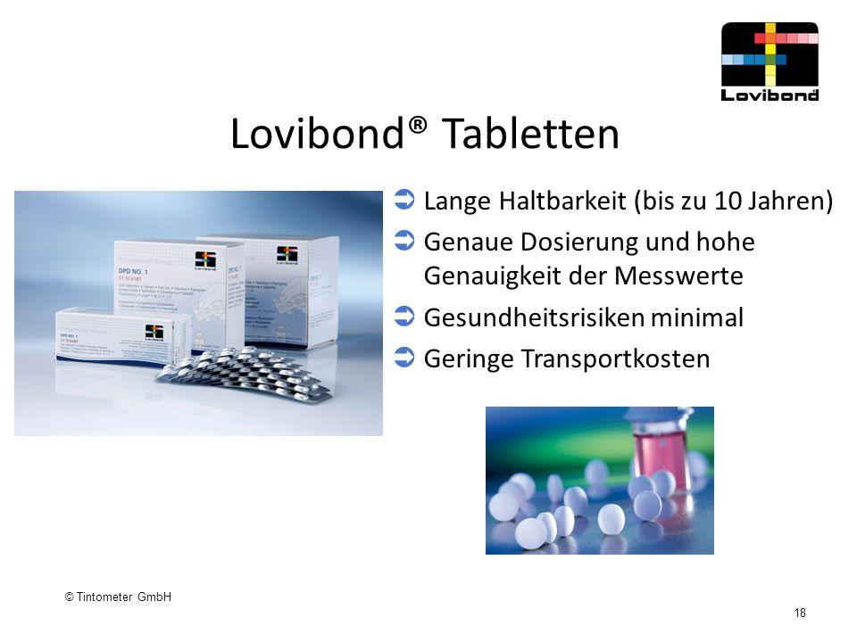© Tintometer GmbH 18 Lovibond® Tabletten  Lange Haltbarkeit (bis zu 10 Jahren)  Genaue Dosierung und hohe Genauigkeit der Messwerte  Gesundheitsris