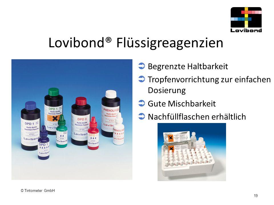 © Tintometer GmbH 19 Lovibond® Flüssigreagenzien  Begrenzte Haltbarkeit  Tropfenvorrichtung zur einfachen Dosierung  Gute Mischbarkeit  Nachfüllfl