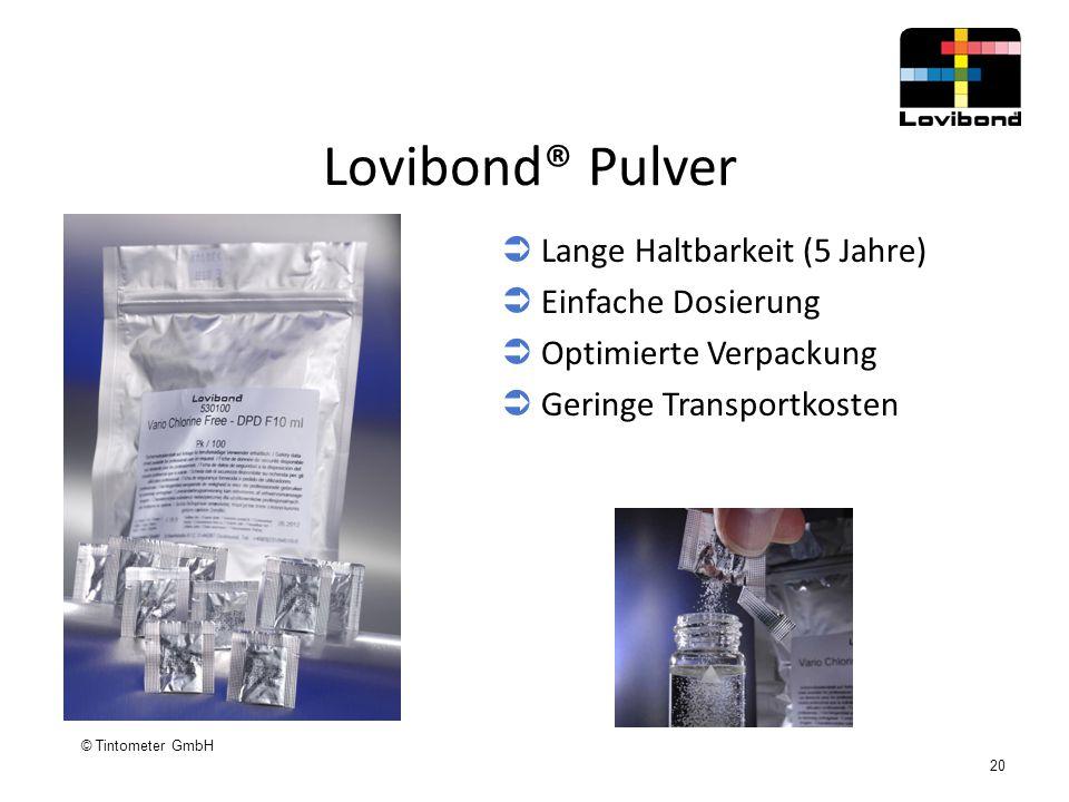 © Tintometer GmbH 20 Lovibond® Pulver  Lange Haltbarkeit (5 Jahre)  Einfache Dosierung  Optimierte Verpackung  Geringe Transportkosten