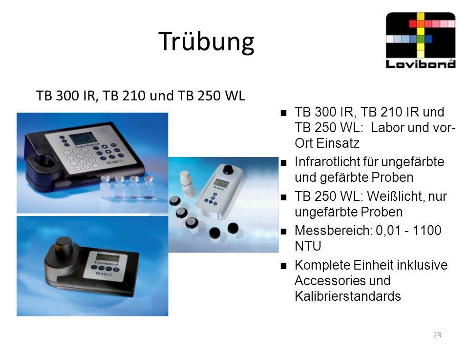 Trübung TB 300 IR, TB 210 und TB 250 WL TB 300 IR, TB 210 IR und TB 250 WL: Labor und vor- Ort Einsatz Infrarotlicht für ungefärbte und gefärbte Probe