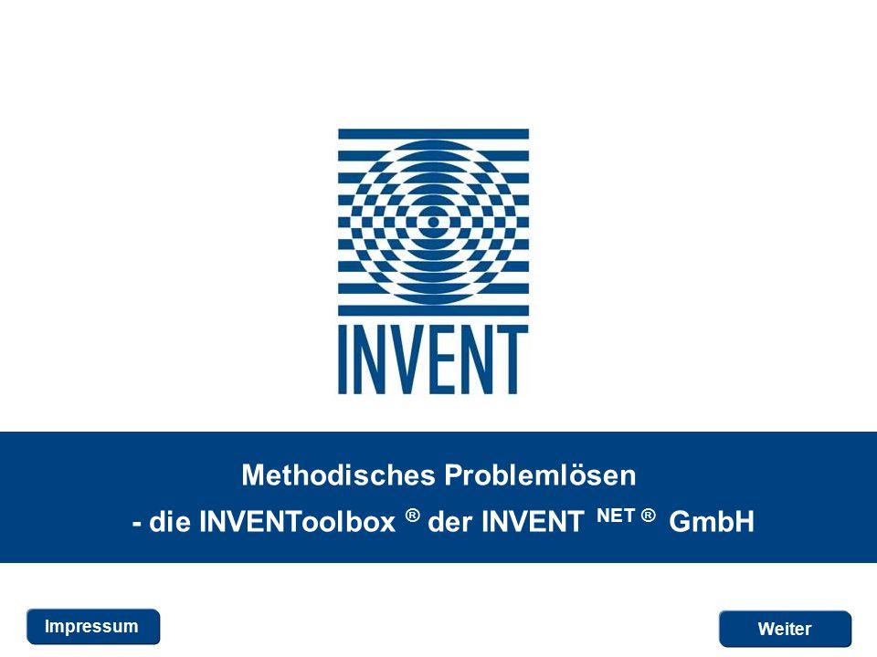 Weiter Methodisches Problemlösen - die INVENToolbox ® der INVENT NET ® GmbH Impressum