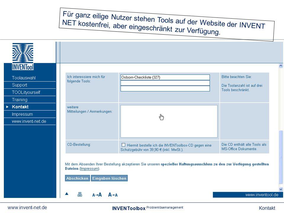 INVENToolbox Problemlösemanagement Kontakt www.invent-net.de Für ganz eilige Nutzer stehen Tools auf der Website der INVENT NET kostenfrei, aber einge