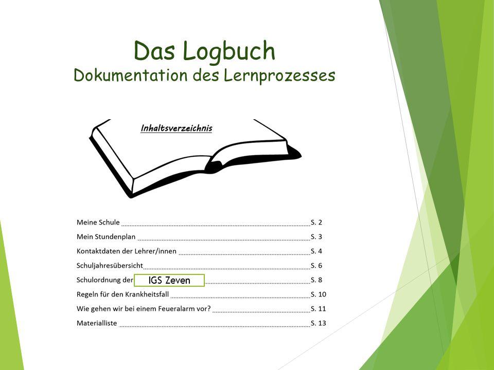 Das Logbuch Dokumentation des Lernprozesses IGS Zeven