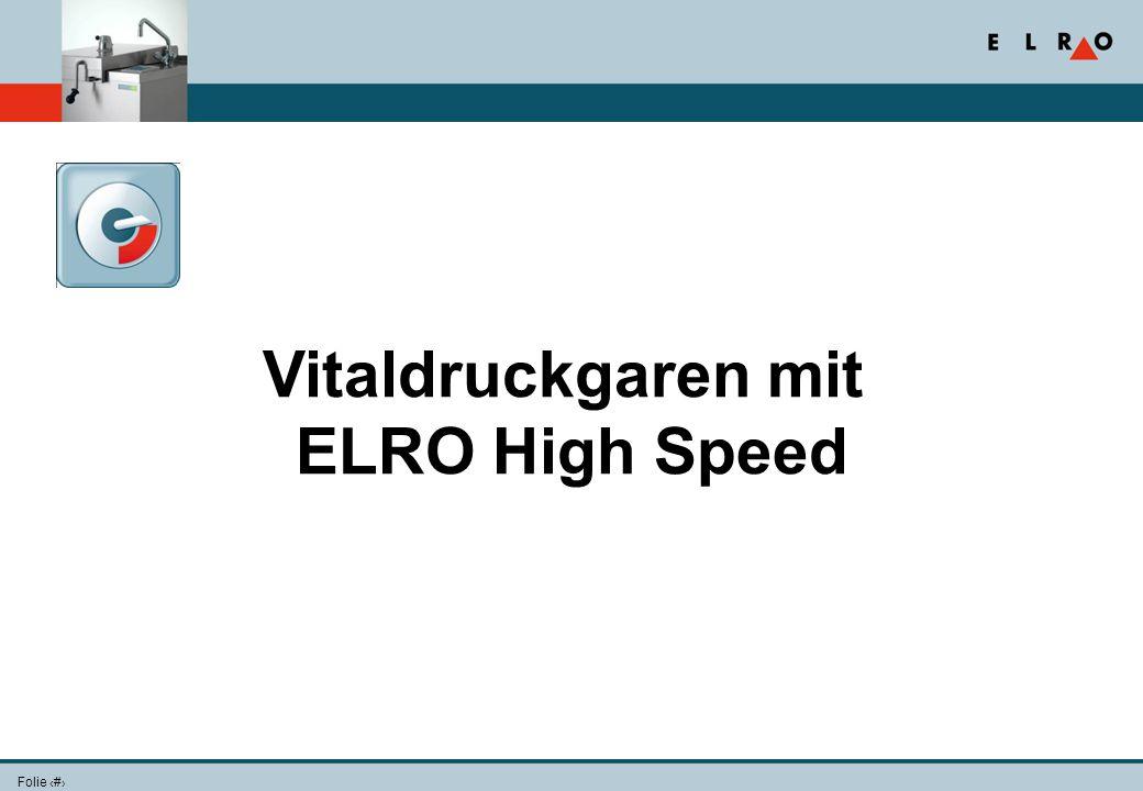 Folie 11 Vitaldruckgaren mit ELRO High Speed