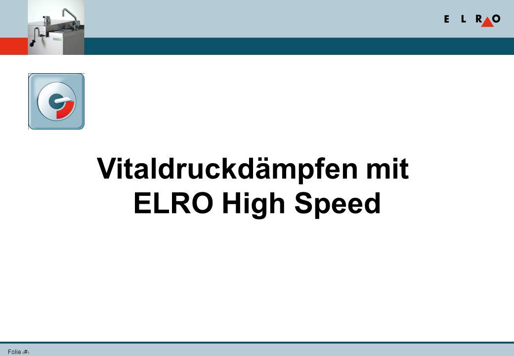 Folie 16 Vitaldruckdämpfen mit ELRO High Speed