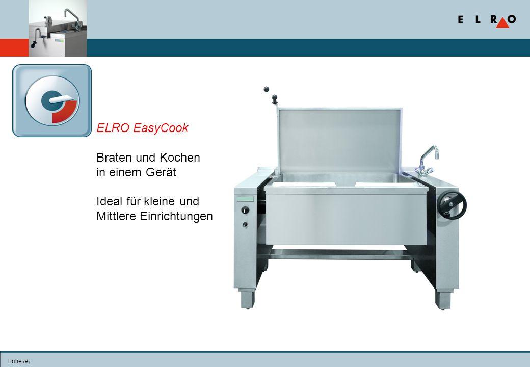 Folie 23 ELRO EasyCook Braten und Kochen in einem Gerät Ideal für kleine und Mittlere Einrichtungen