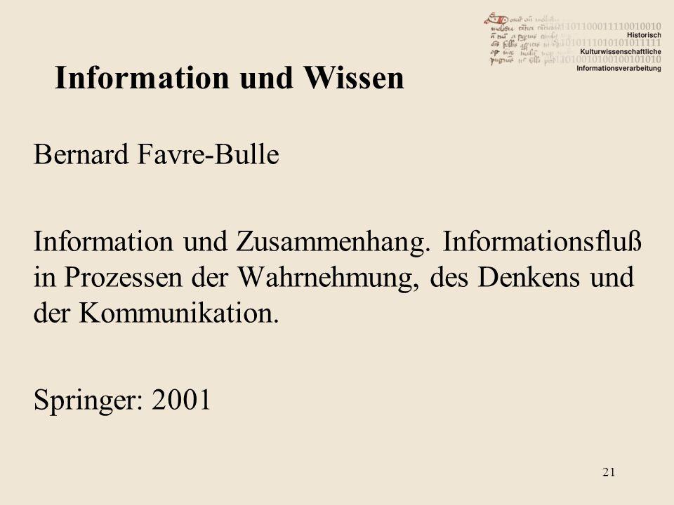 Bernard Favre-Bulle Information und Zusammenhang. Informationsfluß in Prozessen der Wahrnehmung, des Denkens und der Kommunikation. Springer: 2001 Inf