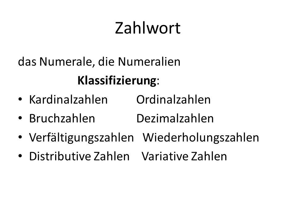 Kardinalzahlen Definition: Die Kardinalzahlen (Grundzahlen) geben an, wieviel Lebewesen, Dinge u.a.
