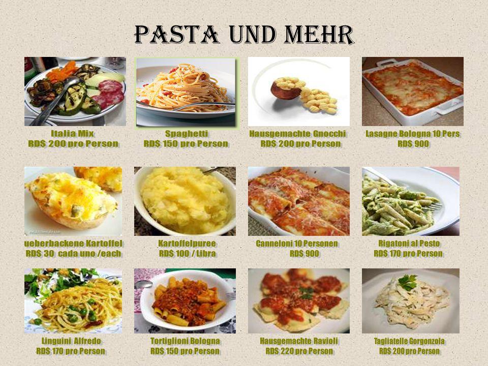 Pasta und Mehr