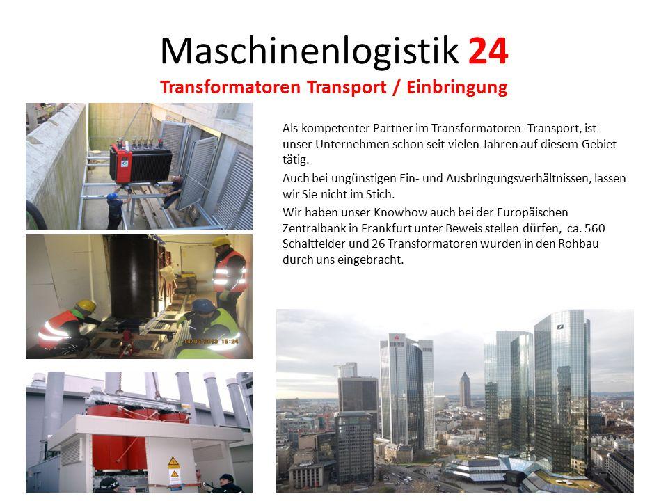 Maschinenlogistik 24 Haftung Für die Beförderung von Umzugsgut und anderen Gütern gelten die gesetzlichen Regelungen des HGB und des ADSP sowie ergänzend unsere Allgemeinen Geschäftsbedingungen.