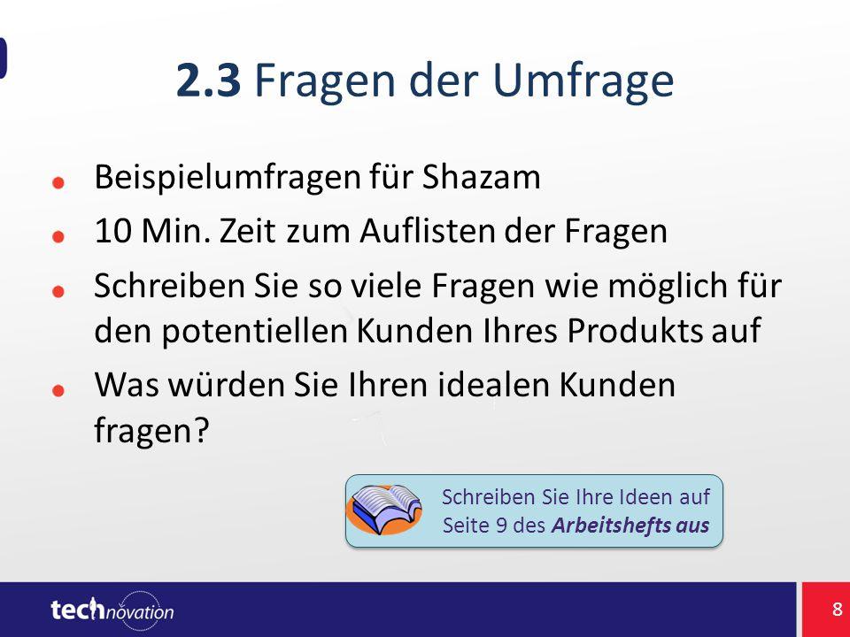2.3 Fragen der Umfrage Beispielumfragen für Shazam 10 Min.