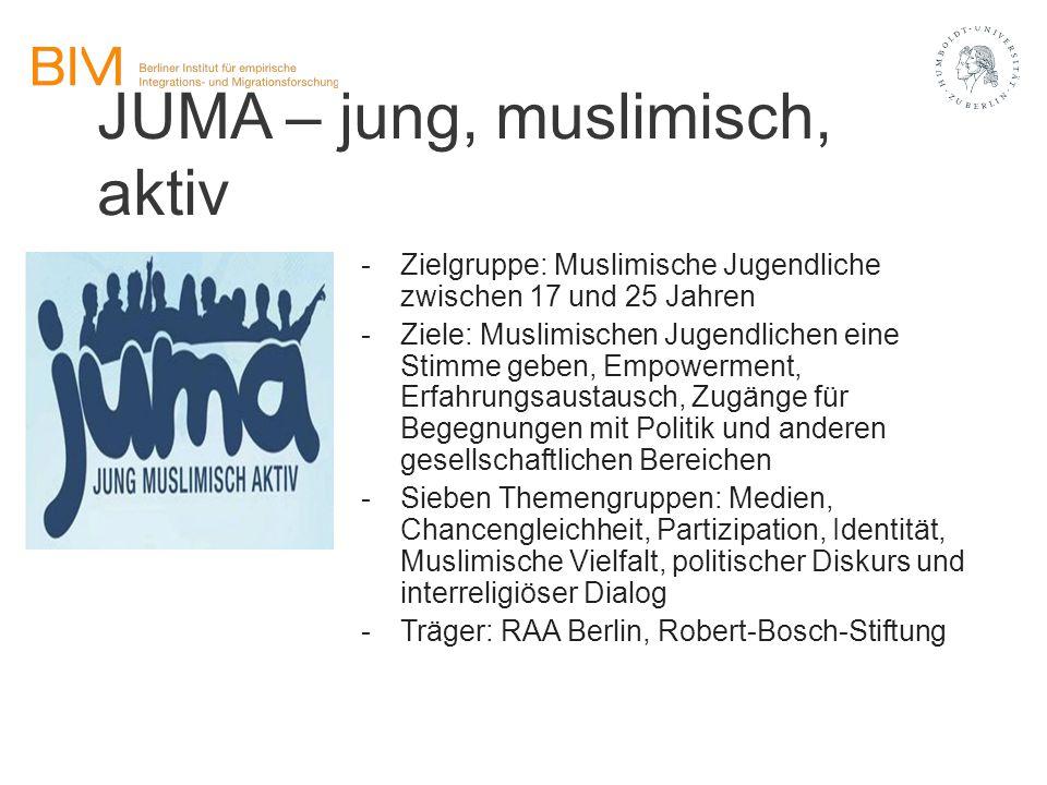 JUMA – jung, muslimisch, aktiv -Zielgruppe: Muslimische Jugendliche zwischen 17 und 25 Jahren -Ziele: Muslimischen Jugendlichen eine Stimme geben, Emp