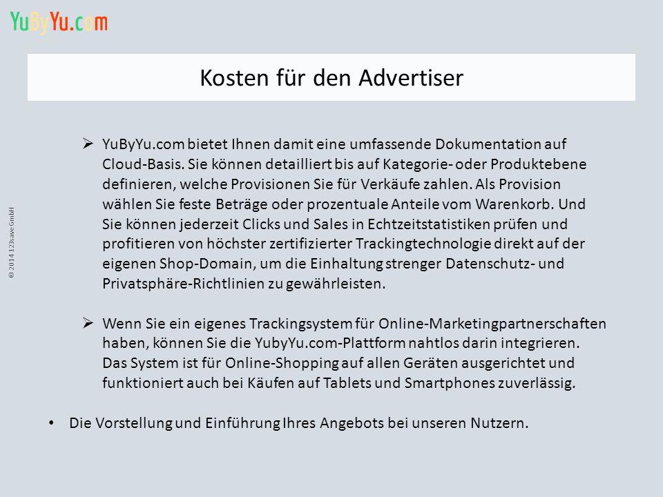 © 2014 123save GmbH Kosten für den Advertiser  YuByYu.com bietet Ihnen damit eine umfassende Dokumentation auf Cloud-Basis. Sie können detailliert bi