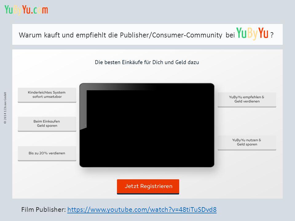© 2014 123save GmbH Warum kauft und empfiehlt die Publisher/Consumer-Community bei ? Film Publisher: https://www.youtube.com/watch?v=48tiTuSDvd8https: