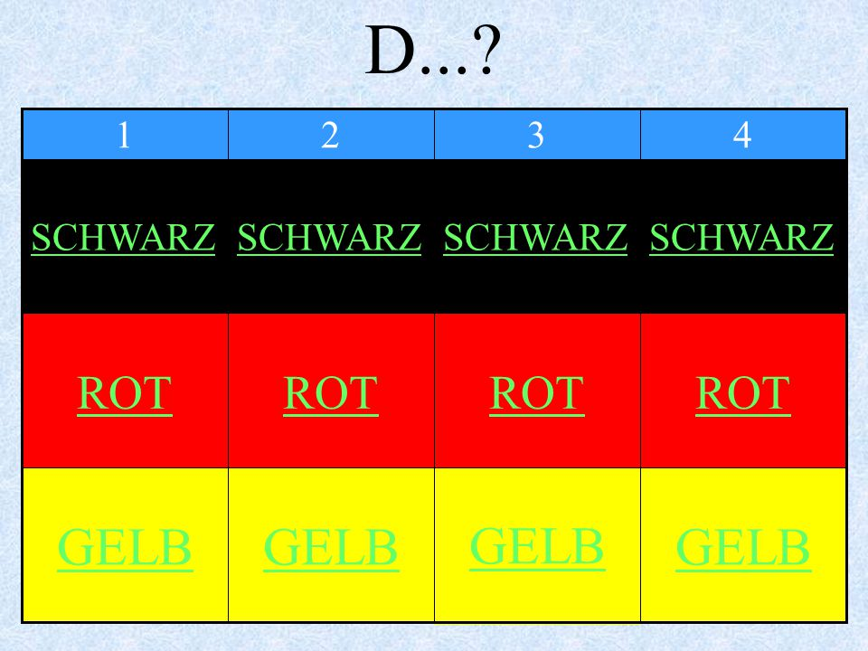 D...? 4321 GELB ROT SCHWARZ