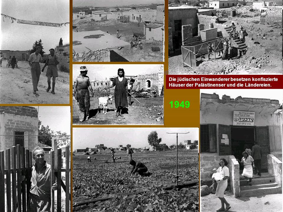 DPG-RG Osnabrück: N. Musharbash 23 Die jüdischen Einwanderer besetzen konfiszierte Häuser der Palästinenser und die Ländereien. 1949