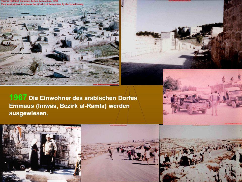 DPG-RG Osnabrück: N. Musharbash 33 1967 Die Einwohner des arabischen Dorfes Emmaus (Imwas, Bezirk al-Ramla) werden ausgewiesen.