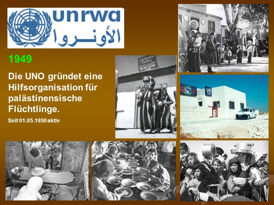 DPG-RG Osnabrück: N. Musharbash 37 1949 Die UNO gründet eine Hilfsorganisation für palästinensische Flüchtlinge. Seit 01.05.1950 aktiv