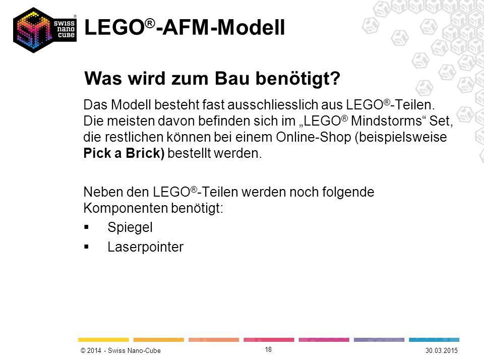 © 2014 - Swiss Nano-Cube Das Modell besteht fast ausschliesslich aus LEGO ® -Teilen.