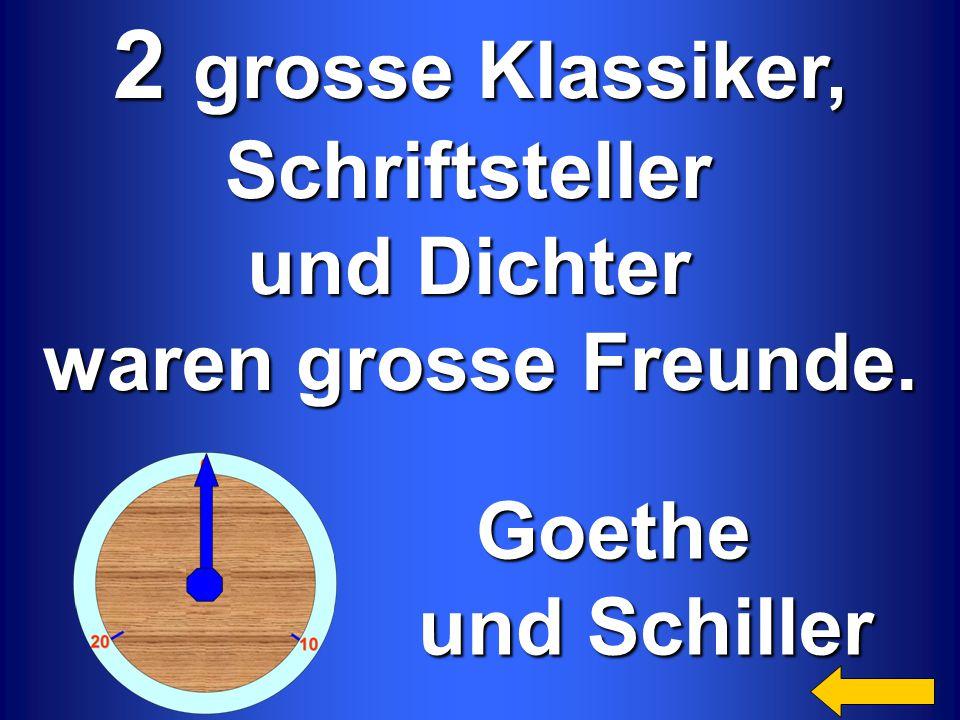 2 grosse Klassiker, Schriftsteller und Dichter waren grosse Freunde. Goethe Goethe und Schiller und Schiller