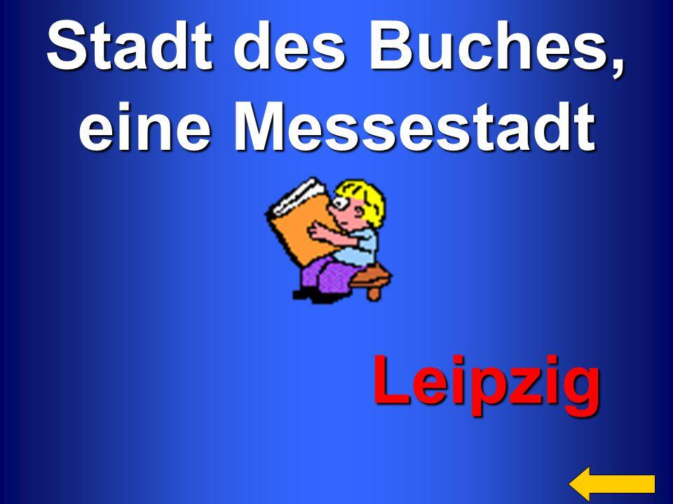 Stadt des Buches, eine Messestadt Leipzig Leipzig