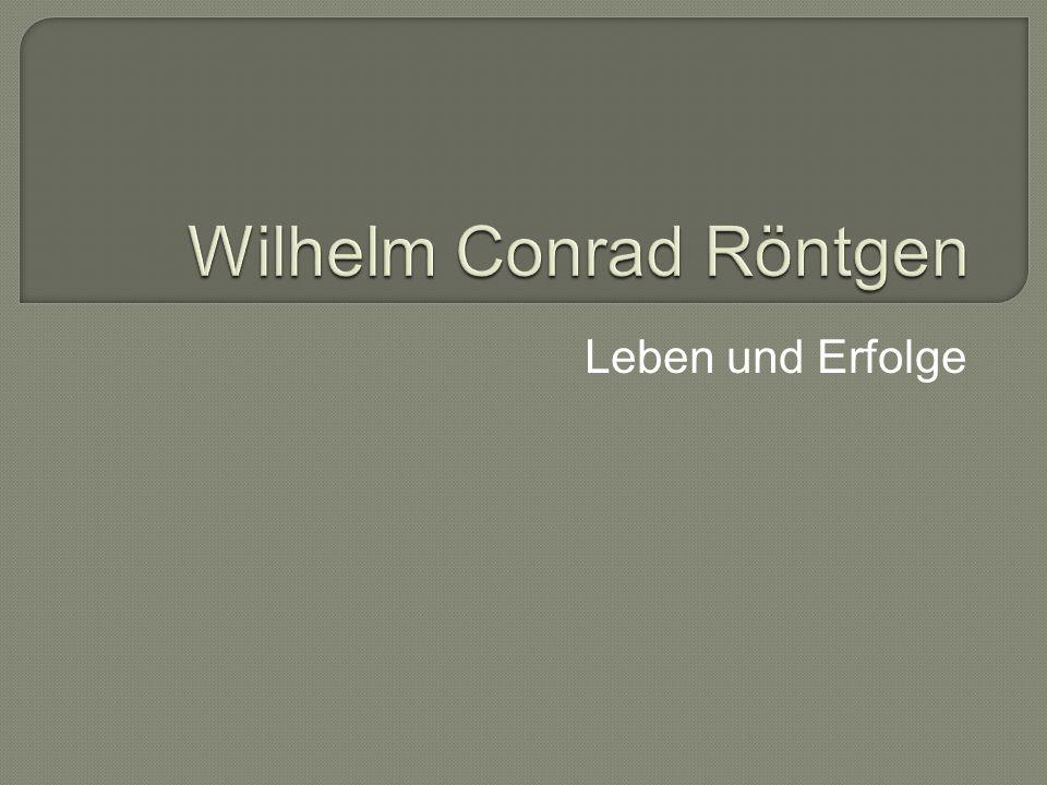  1845-1923  Ein deutscher Physiker  Geboren am 27.