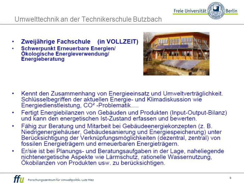 9 Forschungszentrum für Umweltpolitik. Lutz Mez Umwelttechnik an der Technikerschule Butzbach