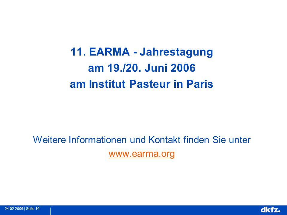 Seite 1024.02.2006 | 11. EARMA - Jahrestagung am 19./20.