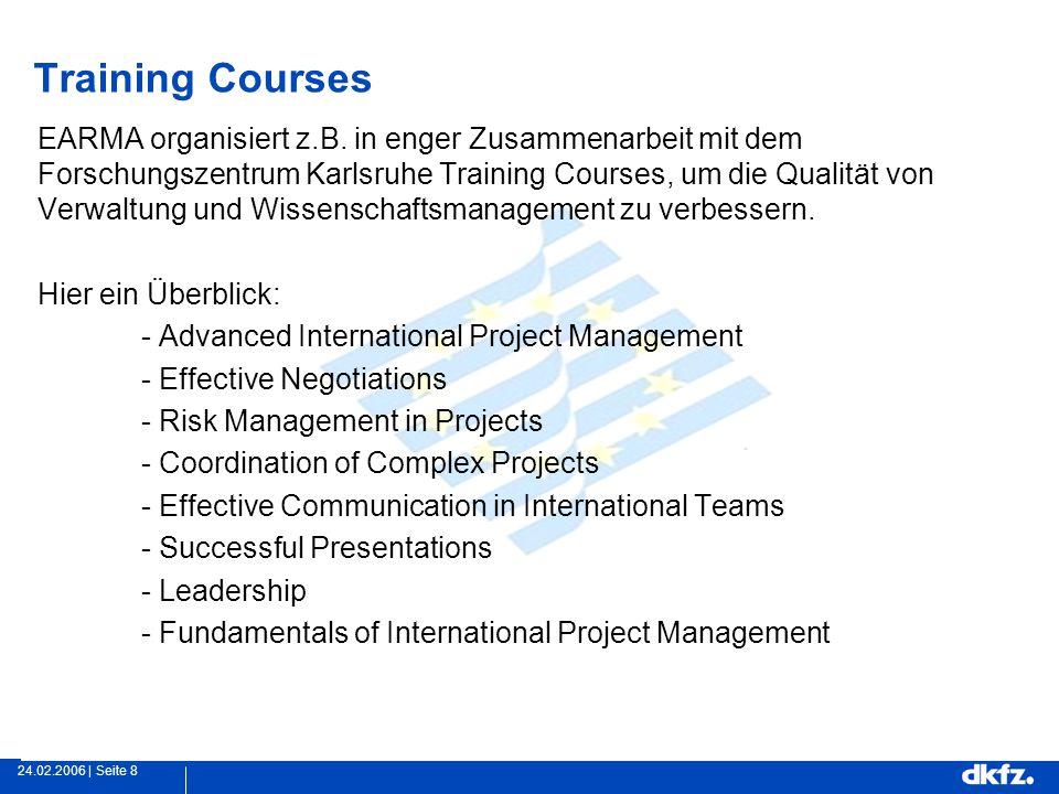 Seite 824.02.2006 | Training Courses EARMA organisiert z.B.