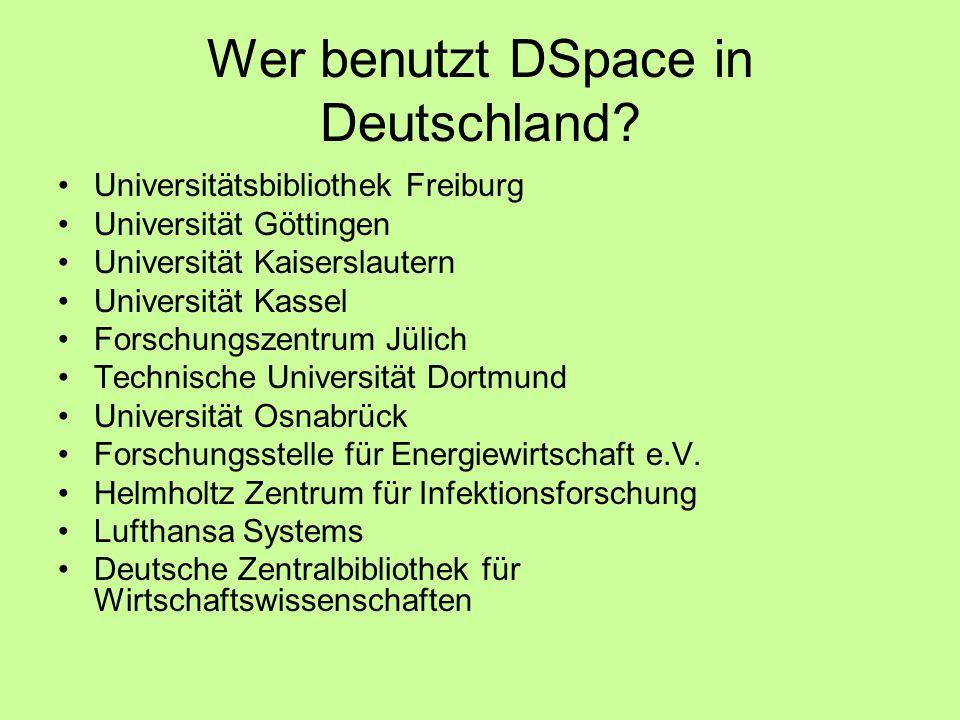 Wer benutzt DSpace in Deutschland.