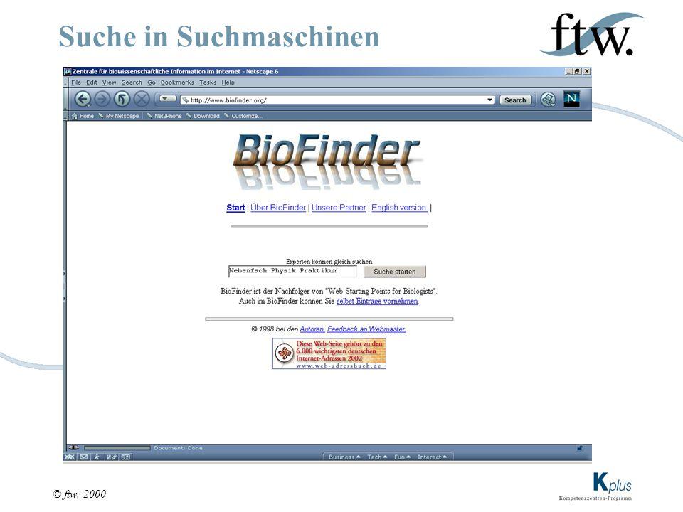 © ftw. 2000 Suche in Suchmaschinen