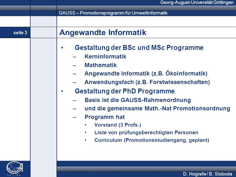 GAUSS – Promotionsprogramm für Umweltinformatik Georg-August-Universität Göttingen seite 3 D. Hogrefe / B. Sloboda Angewandte Informatik Gestaltung de