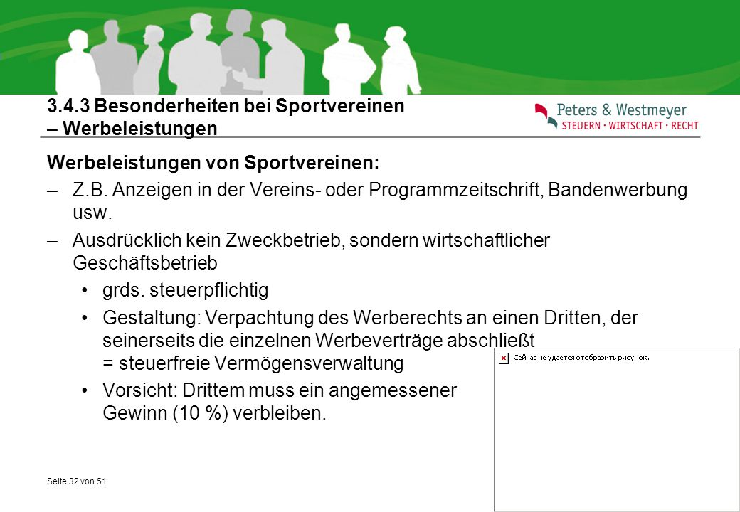 Seite 32 von 51 3.4.3 Besonderheiten bei Sportvereinen – Werbeleistungen Werbeleistungen von Sportvereinen: –Z.B. Anzeigen in der Vereins- oder Progra